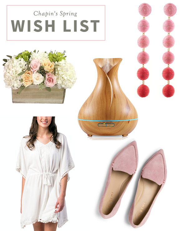 Chapins' Spring Wish List